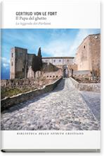 Il Papa del ghetto: La leggenda dei Pierleoni. Gertrud Von Le Fort | Libro | Itacalibri
