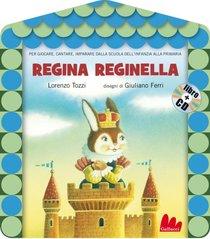 Regina reginella. Con CD audio - Lorenzo Tozzi | Libro | Itacalibri
