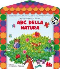 Abc della natura. Con CD audio - Piccoli Cantori di Milano | Libro | Itacalibri