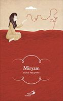 Miryam - Silvia Vecchini | Libro | Itacalibri