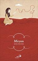Miryam - Silvia Vecchini   Libro   Itacalibri