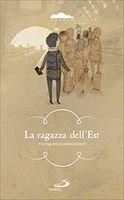 La ragazza dell'Est - Fulvia Degl'Innocenti | Libro | Itacalibri