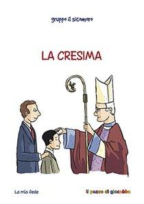 La Cresima - Gruppo Il Sicomoro | Libro | Itacalibri