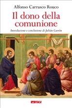 Il dono della comunione - Alfonso Carrasco Rouco | Libro | Itacalibri