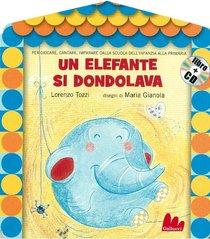 Un elefante si dondolava. Con CD audio - Lorenzo Tozzi | Libro | Itacalibri