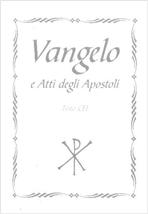 Vangelo e Atti degli Apostoli: Testo CEI. Conferenza Episcopale Italiana | Libro | Itacalibri