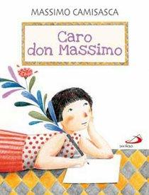Caro don Massimo - Massimo Camisasca | Libro | Itacalibri