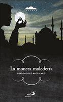 La moneta maledetta - Pierdomenico Baccalario | Libro | Itacalibri