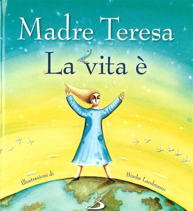 Famoso La vita è - Madre Teresa di Calcutta | Libro | Itacalibri ZN23