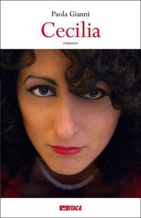 Cecilia - Paola Gianni | Libro | Itacalibri
