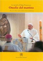 Omelie del mattino. Vol. 3: Nella Cappella della Domus Sanctae Marthae. Papa Francesco (Jorge Mario Bergoglio)   Libro   Itacalibri