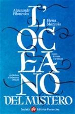 L'oceano del Mistero - Aleksandr Filonenko, Elena Mazzola   Libro   Itacalibri