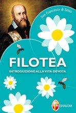 Filotea: Introduzione alla vita devota. San Francesco di Sales | Libro | Itacalibri