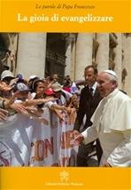 La gioia di evangelizzare - Papa Francesco (Jorge Mario Bergoglio)   Libro   Itacalibri
