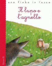 Il lupo e l'agnello - Esopo | Libro | Itacalibri