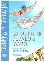 La storia di Dedalo e Icaro - Mino Milani | Libro | Itacalibri