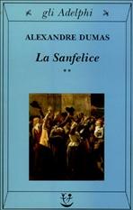 La Sanfelice - 2 voll. - Alexandre Dumas   Libro   Itacalibri