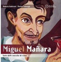 Miguel Mañara - CD: Suite dalle musiche di scena. Roberto Andreoni, Marina Valmaggi | CD | Itacalibri