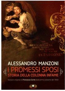 I promessi sposi: Storia della colonna infame. Alessandro Manzoni | Libro | Itacalibri