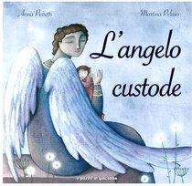 L'angelo custode - Anna Peiretti | Libro | Itacalibri