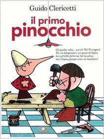 Il primo Pinocchio - Guido Clericetti | Libro | Itacalibri