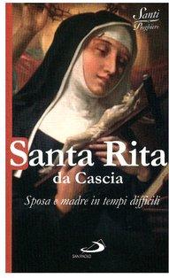 Santa Rita da Cascia: Sposa e madre in tempi difficili. Natale Benazzi | Libro | Itacalibri