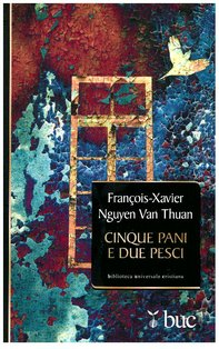 Cinque pani e due pesci - Nguyen François-Xavier Van Thuan | Libro | Itacalibri