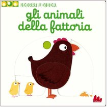 Gli animali della fattoria: Scorri e gioca. Nathalie Choux | Libro | Itacalibri