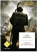 La guerra dei nostri nonni - Aldo Cazzullo | Libro | Itacalibri