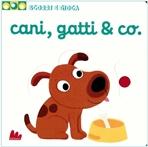 Cani, gatti & co.: Scorri e gioca. Nathalie Choux | Libro | Itacalibri
