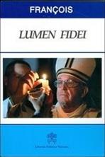Lumen fidei - Papa Francesco (Jorge Mario Bergoglio)   Libro   Itacalibri
