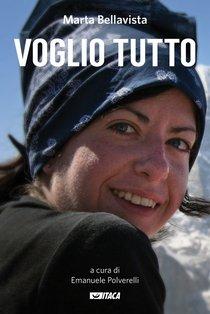 Voglio tutto - Marta Bellavista | eBook | Itacalibri