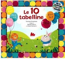 Le 10 tabelline: Con cd audio. Giuliano Crivellente   Libro   Itacalibri