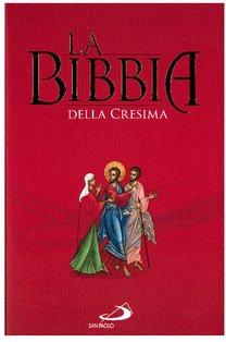 La Bibbia della cresima | Libro | Itacalibri