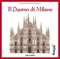 Il duomo di Milano: Piccoli costruttori di cattedrali. AA.VV. | Libro | Itacalibri