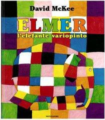 Elmer, l'elefante variopinto - David McKee | Libro | Itacalibri