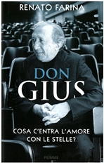 Don Gius: Cosa c'entra l'amore con le stelle?. Renato Farina | Libro | Itacalibri