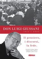 Don Luigi Giussani (1922-2005) - DVD: Il pensiero, i discorsi, la fede. Luigi Giussani | DVD | Itacalibri