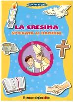 La cresima spiegata ai bambini - Barbara Baffetti | Libro | Itacalibri